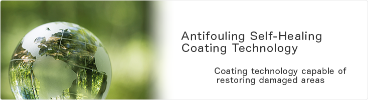 Antifouling Self-Healing Coating Technology, Coating technology capable of restoring damaged areas