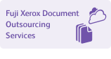 Fuji Xerox Document Outsourcing Services